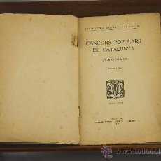 Libros antiguos: 3558- CANÇONS POPULARS DE CATALUNYA. VV.AA. EDIT. SALVADOR BONAVIA. 1923.. Lote 38365744