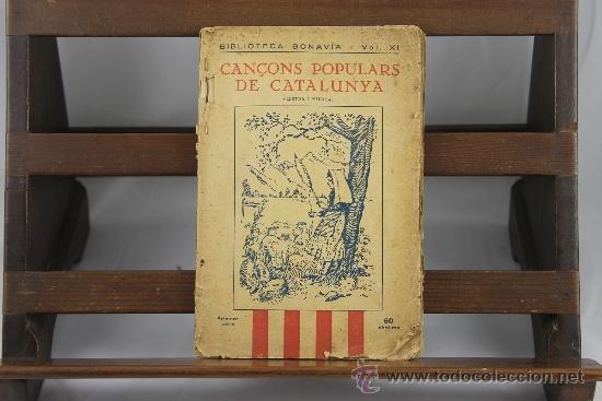 Libros antiguos: 3558- CANÇONS POPULARS DE CATALUNYA. VV.AA. EDIT. SALVADOR BONAVIA. 1923. - Foto 4 - 38365744