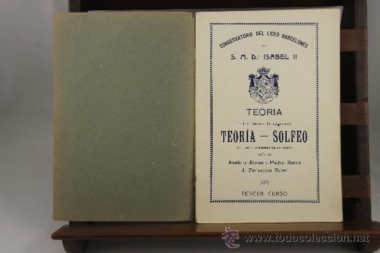 Libros antiguos: 3639- LOTE DE 6 LIBROS DE SOLFEO Y MUSICA. CONSERVATORIO DEL LICEO BARCELONES. 1922. VER DESCRIPCION - Foto 4 - 38468926