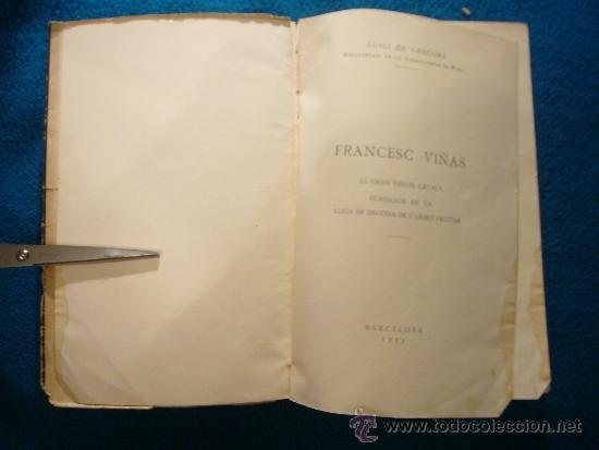 Libros antiguos: LUIGI DE GREGORI: - FRANCESC VIÑAS EL GRAN TENOR CATALA - (BARCELONA, 1935) - Foto 3 - 38949754