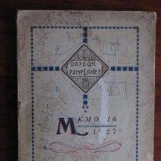 Libros antiguos: MEMORIA DEL ORFEON PAMPLONES AÑO 1927. Lote 39038510