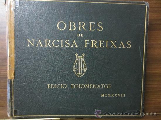 OBRES DE NARCISA FREIXAS EDICIÓ D' HOMENATGE (Libros Antiguos, Raros y Curiosos - Bellas artes, ocio y coleccion - Música)