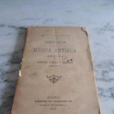 Libros antiguos: HISTORIA DE LA MUSICA ANTIGUA P. CESARI 1891. Lote 39374391