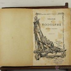 Libros antiguos: 4015- SOLFEO DE RODOLPHE Y METODO DE SOLFEO. EDIT. ANDRES VIDAL. S/F 2 LIBROS. . Lote 39853577