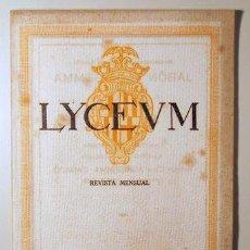 Libros antiguos: LYCEUM. ORGANO OFICIAL DEL GRAN TEATRO DEL LICEO DE BARCELONA. REVISTA MENSUAL [ NÚM. 1 A 4 ] - 1921. Lote 40062006