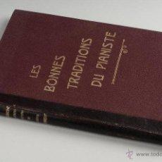 Libros antiguos: LIBRO EN TAPA DURA LES BONNES TRADITIONS DU PIANISTE EN FRANCES Nº 437 . Lote 41606741