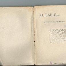 Livres anciens: OSSORIO Y GALLARDO, CARLOS. EL BAILE. 1902. Lote 252337335