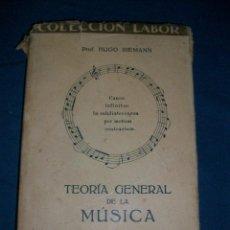 Livres anciens: TEORIA GENERAL DE LA MUSICA - HUGO RIEMANN - 1928. Lote 42750165