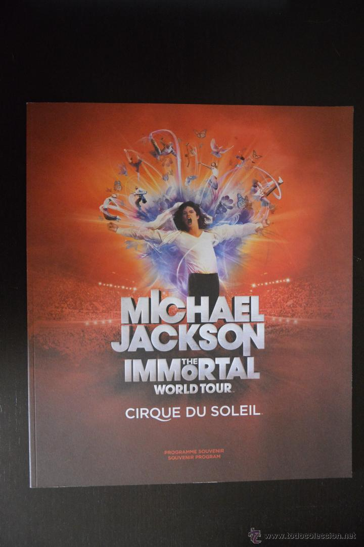 MICHAEL JACKSON PROGRAMA IMMORTAL WORLD TOUR CIRCO DEL SOL CIRQUE DO SOLEIL (Libros Antiguos, Raros y Curiosos - Bellas artes, ocio y coleccion - Música)