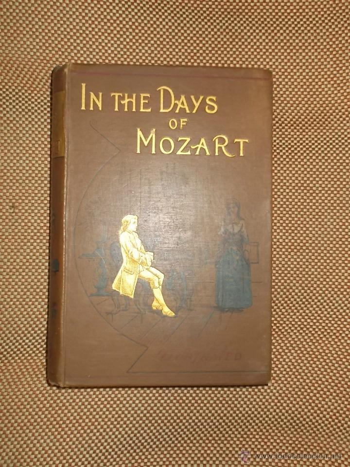 Libros antiguos: IN THE DAYS OF MOZART POR LILY WATSON. LONDRES. ESCRITO EN INGLES. ILUSTRADO - Foto 1 - 43435446