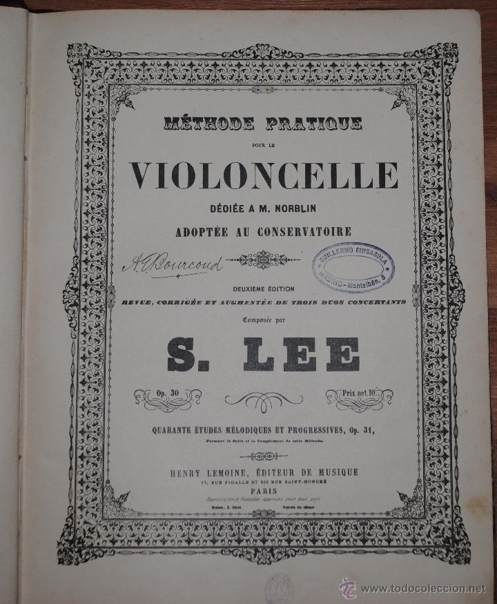 MÉTHODE PRATIQUE VIOLONCELLE, DEDIÉE A M. NORBLIN, COMPOSÉE PAR LEE, HENRY LEMOINE PARIS (Libros Antiguos, Raros y Curiosos - Bellas artes, ocio y coleccion - Música)