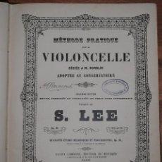 Libros antiguos: MÉTHODE PRATIQUE VIOLONCELLE, DEDIÉE A M. NORBLIN, COMPOSÉE PAR LEE, HENRY LEMOINE PARIS. Lote 43724329
