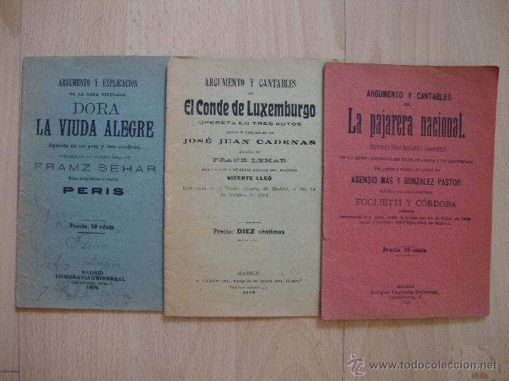 LOTE DE TRES LIBRILLOS DE *ARGUMENTO Y CANTABLES*1909/10 (Libros Antiguos, Raros y Curiosos - Bellas artes, ocio y coleccion - Música)
