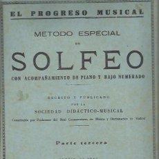 Libros antiguos: MÉTODO ESPECIAL DE SOLFEO, CON ACOMPAÑAMIENTO DE PIANO Y BAJO NUMERADO, SOCIEDAD DIDÁCTICA MUSICAL . Lote 45609450