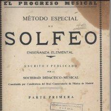Libros antiguos: MÉTODO ESPECIAL DE SOLFEO, CON ACOMPAÑAMIENTO DE PIANO Y BAJO NUMERADO, SOCIEDAD DIDÁCTICA MUSICAL . Lote 45609458