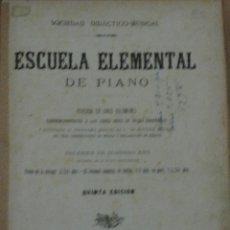 Libros antiguos: ESCUELA ELEMENTAL DE PIANO, DIVIDIDA EN 5 VOLS.,VOLUMEN DE 2º AÑO,SOCIEDAD DICÁCTICO MUSICAL MADRID. Lote 134851959