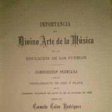 Libros antiguos: IMPORTANCIA DEL DIVINO ARTE DE LA MUSICA ALICANTE 1882. Lote 45786329