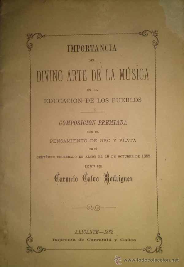 Libros antiguos: IMPORTANCIA DEL DIVINO ARTE DE LA MUSICA ALICANTE 1882 - Foto 2 - 45786329