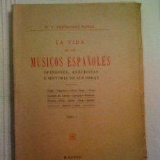 Libros antiguos: ANTIGUO LIBRO. LA VIDA DE LOS MÚSICOS ESPAÑOLES. CHAPÍ, FALLA, BRETÓN. AÑO 1925. Lote 90477952