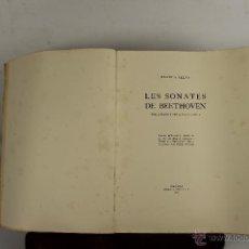 Libros antiguos: 5592. LES SONATES DE BEETHOVEN. BLANCA SELVA. IMP. ATENES. 1927. . Lote 46087370