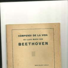Libros antiguos: 279.- MANRESA-COMPENDI DE LA VIDA DE LLUIS MARIA VAN BEETHOVEN-MARIA DOLORS LASALLE. Lote 47338750