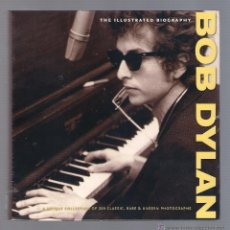 Libros antiguos: BOB DYLAN - THE ILUSTRATED BIOGRAPHY (CHRIS RUSHBY, TRANS ATLANTIC PRESS ). Lote 48451534