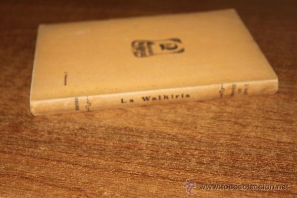Libros antiguos: LA WALKIRIA PRIMERA JORNADA DE LA TETRALOGIA L'ANELL DEL NIBELUNG. WAGNER, RICART. 1910. - Foto 3 - 48516478