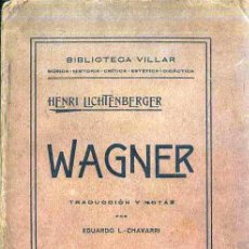Libros antiguos: LICHTENBERGER : WAGNER (VILLAR, VALENCIA, 1916). Lote 49338413