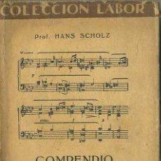 Libros antiguos: SCHOLZ : COMPENDIO DE ARMONÍA (LABOR, 1933). Lote 49338971