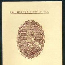 Libros antiguos: MN: CINTO I LA MÚSICA - MN. FRANCESC DE P. BALDELLÓ, PVRE. Lote 49592465