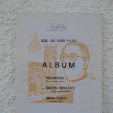 Libros antiguos: JOSE LUIS RUBIO PULIDO. VILLANCICOS - CANTOS POPULARES - AMIGA FLAUTA REAL MUSICAL 1989. VER FOTOS. Lote 51012479
