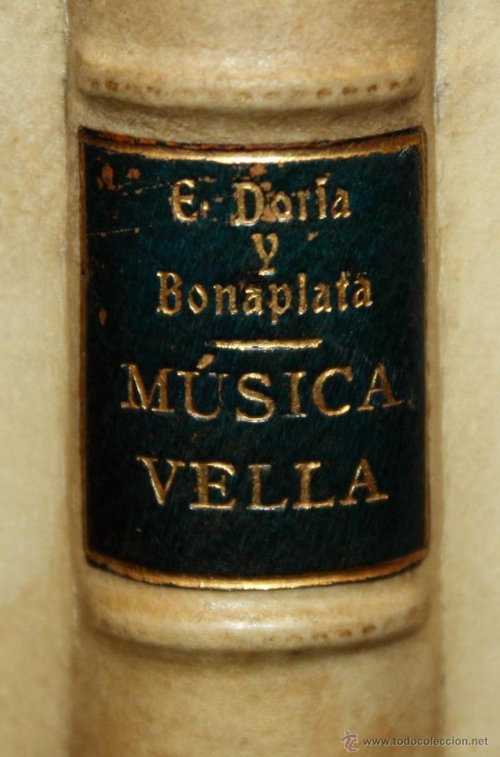 Libros antiguos: MÚSICA VELL POR EVELÍ DORIA BONAPLATA. TIP. (LAvenç, Barcelona, 1896) - Foto 7 - 51260034