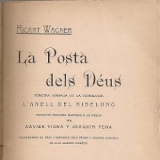 Libros antiguos: LA POSTA DELS DEUS / R. WAGNER; TRAD. X. VIURA I J. PENA. BCN : A. WAGNERIANA, 1906. 19X13CM. 175 P.. Lote 166427153