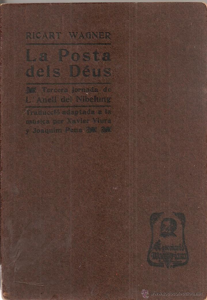 Libros antiguos: La posta dels Deus / R. Wagner; trad. X. Viura i J. Pena. BCN : A. Wagneriana, 1906. 19x13cm. 175 p. - Foto 2 - 166427153