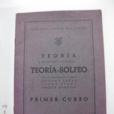 Libros antiguos: CONSERVATORIO DEL LICEO. TEORIA PERTENECIENTE A LA ASIGNATURA TEORIA - SOLFEO. PRIMER CURSO.. Lote 51765302