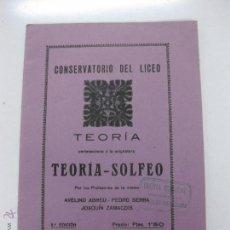 Libros antiguos: CONSERVATORIO DEL LICEO. TEORIA PERTENECIENTE A LA ASIGNATURA TEORIA - SOLFEO. PRIMER CURSO.. Lote 51765601