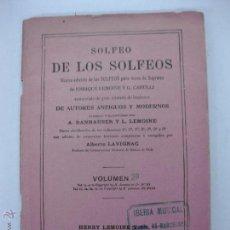 Libros antiguos: SOLFEO DE LOS SOLFEOS. ENRIQUE LEMOINE Y G. GARULLI. CUADERNO 2 B. Lote 51765833