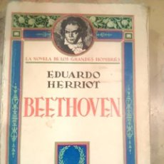 Libros antiguos: BEETHOVEN (BIOGRAFÍA) (HACIA 1930). Lote 51799152