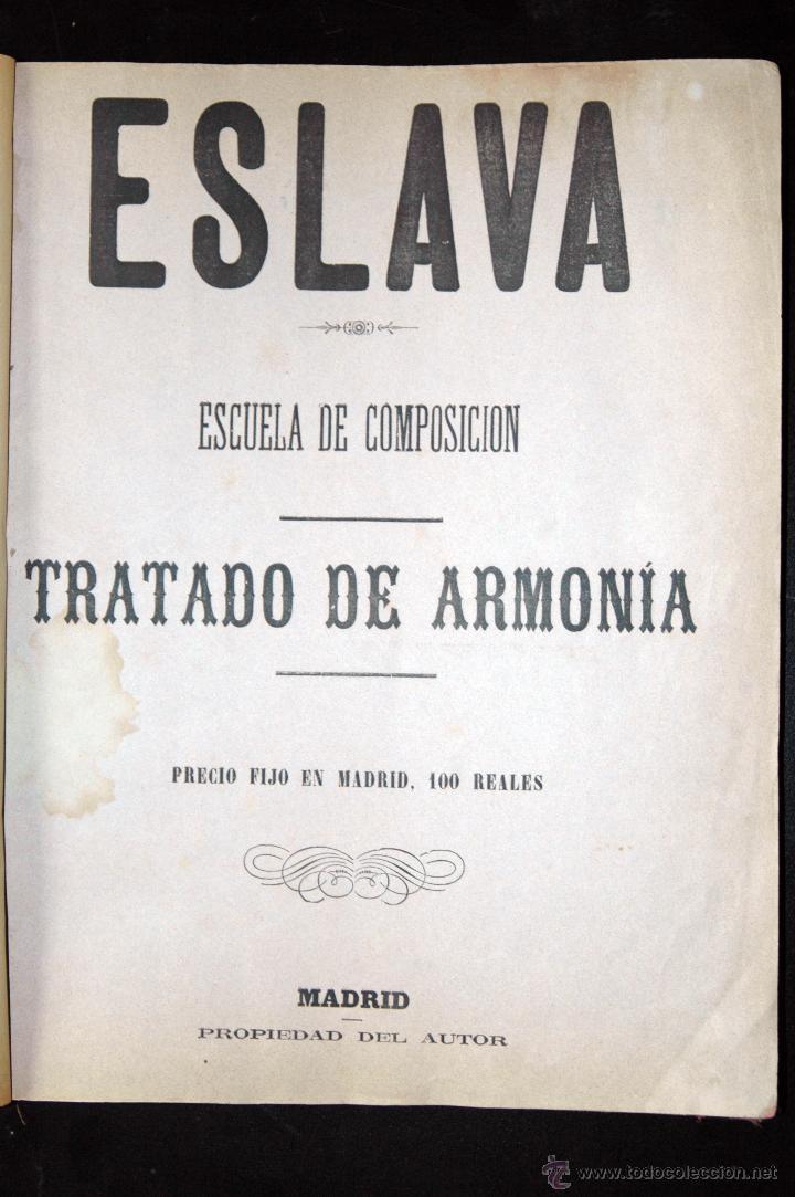 ESLAVA ESCUELA DE COMPOSICIÓN TRATADO DE ARMONÍA 1879 (Libros Antiguos, Raros y Curiosos - Bellas artes, ocio y coleccion - Música)