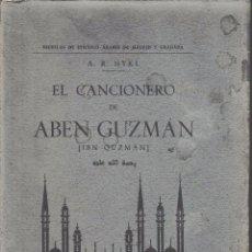 Libros antiguos: EL CANCIONERO DE ABEN GUZMÁN - IBN QUZMAN (NYKL, 1933) SIN USAR JAMÁS.. Lote 53389364