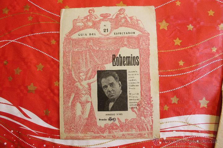 GUÍA DEL ESPECTADOR, NÚM 21, BOHEMIOS, AMADEO VIVES, PERRÍN, MIGUEL DE PALACIOS (Libros Antiguos, Raros y Curiosos - Bellas artes, ocio y coleccion - Música)