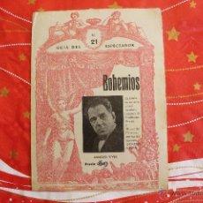 Libros antiguos: GUÍA DEL ESPECTADOR, NÚM 21, BOHEMIOS, AMADEO VIVES, PERRÍN, MIGUEL DE PALACIOS. Lote 53507682