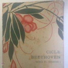 Libros antiguos: CICLE BEETHOVEN SERIA V 1916 SALA MOZART. . Lote 54073846