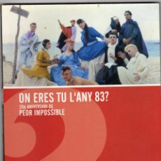 Libros antiguos: PEOR IMPOSIBLE - ON ERES TU L'ANY 83? LIBRO A TODO COLOR. Lote 54474052