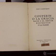 Libros antiguos: 6284 - COUPERIN O LA GRÀCIA. JOAN LLONGUERAS. IMP. ALTÉS. 1925.. Lote 49409190