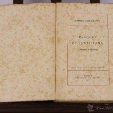 Libros antiguos: 6343 - MARQUES DE SANTILLANA. VICENTE GARCIA DE DIEGO. EDIC. LA LECTURA. 1913.. Lote 49523877