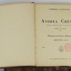 Libros antiguos: 6441- ANDREA CHENIER. LUIGI ILLICA. DRAMA EN 4 ACTOS. UMBERTO GIORDANO. SIN FECHA.. Lote 49648349