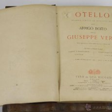 Libros antiguos: 6456- OTELLO. GIUSEPPE VERDI. DRAMA LIRICO EN 4 ACTOS. EDIT. RICORDI. 1917.. Lote 49652604