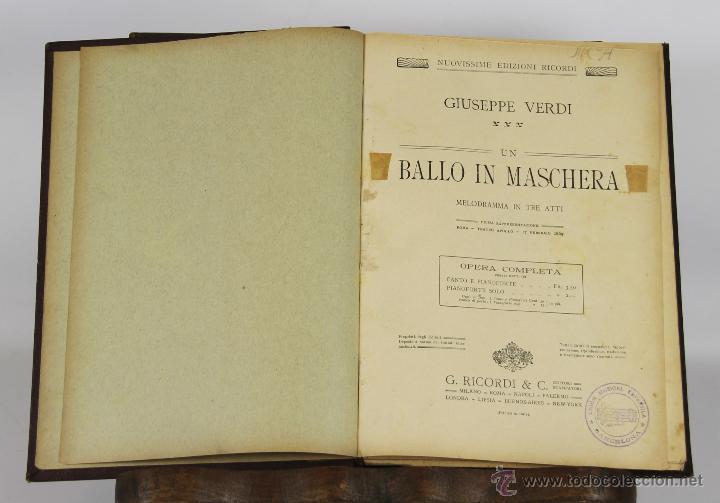 6457- UN BALLO IN MASCHERA. GIUSEPPE VERDI. DRAMA EN 3 ACTOS. EDIT. RICORDI. 1920. (Libros Antiguos, Raros y Curiosos - Bellas artes, ocio y coleccion - Música)