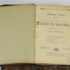 Libros antiguos: 6457- UN BALLO IN MASCHERA. GIUSEPPE VERDI. DRAMA EN 3 ACTOS. EDIT. RICORDI. 1920.. Lote 49652738